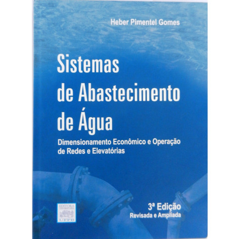 Sistemas de Abastecimento de Água: Dimensionamento Econômico 3ª edição