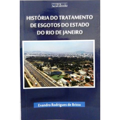 HISTÓRIA DO TRATAMENTO DE ESGOTOS DO ESTADO DO RIO DE JANEIRO