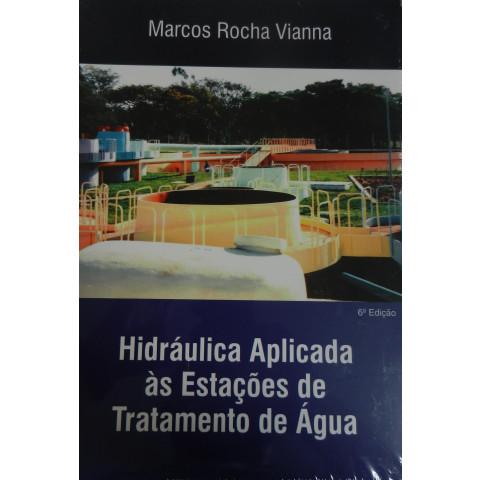Hidráulica Aplicada às Estações de Tratamento de Água - 6ª Edição