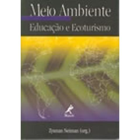 Meio Ambiente: Educação e Ecoturismo