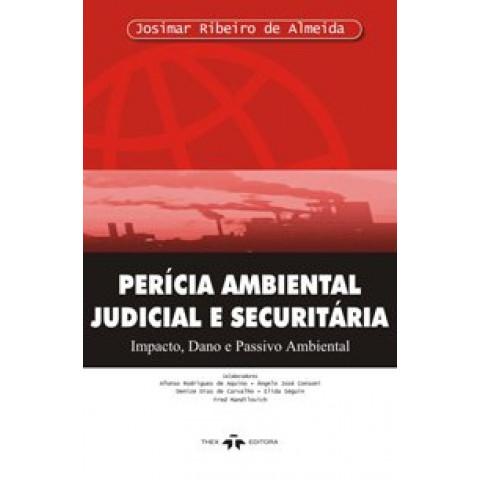 Perícia Ambiental Judicial e Securitária