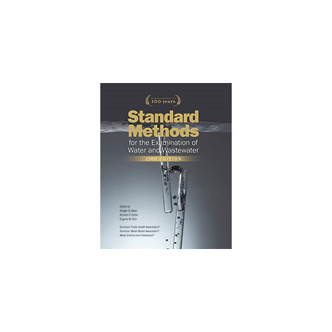 Standard Methods for the Examination of Water and Wastewater, AWWA - 23rd Edition 2017