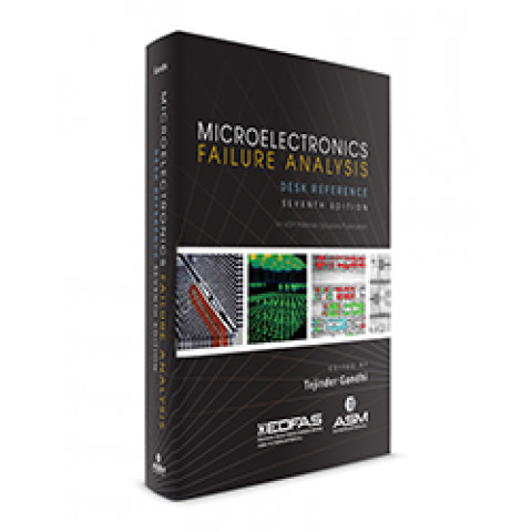 Microelectronics Failure Analysis Desk Reference, 7th Edition 2019