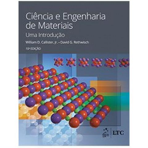 Ciencia e Engenharia de Materiais - Uma Introdução - 10ª Edição 2021