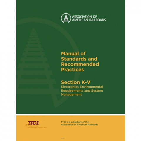 AAR Section K-V – Electronics Environmental Requirements and Systems Management, (PDF)