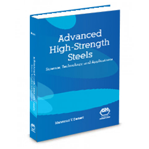 Advanced High-Strength Steels: Science, Technology, and Applications