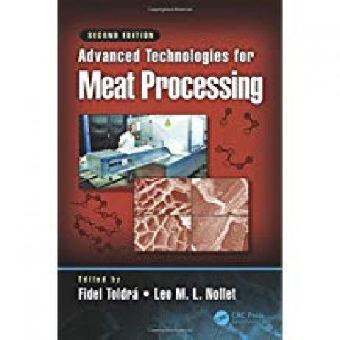 Advanced Technologies For Meat Processing, 2nd Edition 2017