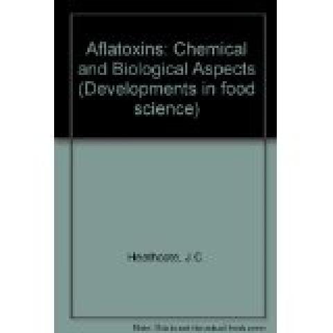 Aflatoxins: Chemical & Biological Aspects