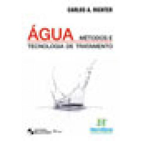 Água: Métodos e Tecnologia de Tratamento, Edição 2009