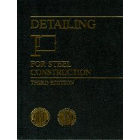 AISC Detailing for Steel Construction, 3rd Edition