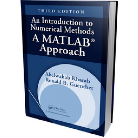 An Introduction to Numerical Methods: A MATLAB Approach, Third Edition 2011