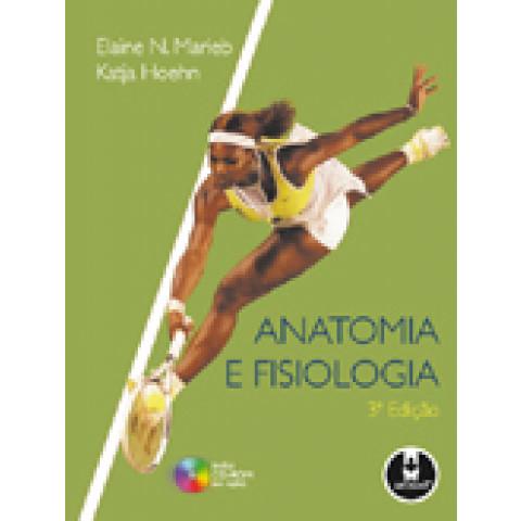 Anatomia e Fisiologia, 3ª ed.
