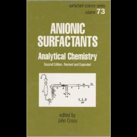 Anionic Surfactants: Organic Chemistry, 2nd Edition