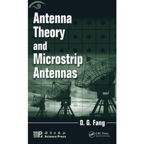 Antenna Theory and Microstrip Antennas, Edition 2009