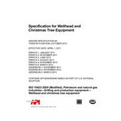 API Spec 6A Specification for Wellhead and Christmas Tree Equipment, 21 Edition 2018