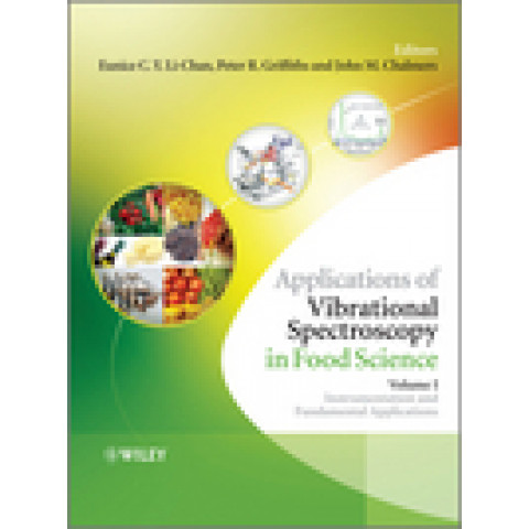 Applications of Vibrational Spectroscopy in Food Science, 2 Volume Set.