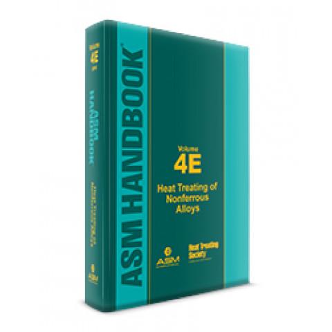 ASM Handbook Volume 04E: Heat Treating of Nonferrous Alloys