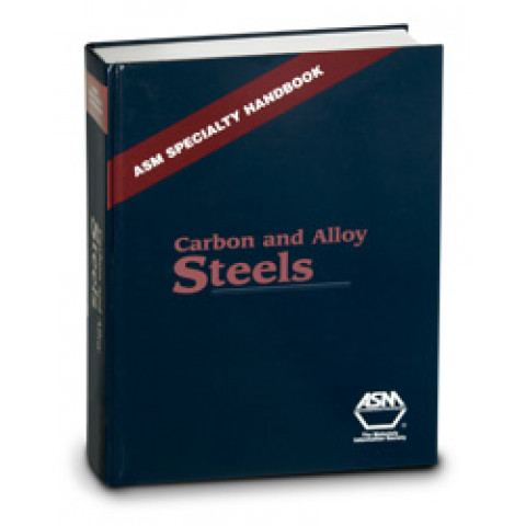 ASM Specialty Handbook: Carbon and Alloy Steels