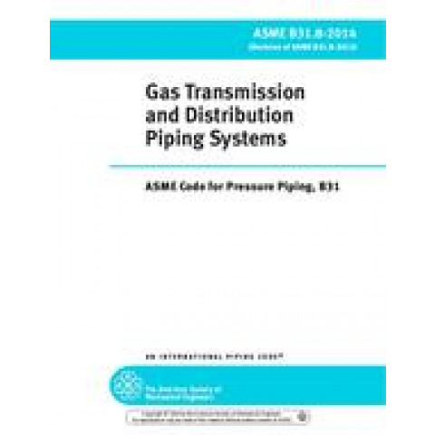 ASME B31.8 - 2018 Gas Transmission and Distribution Piping Systems