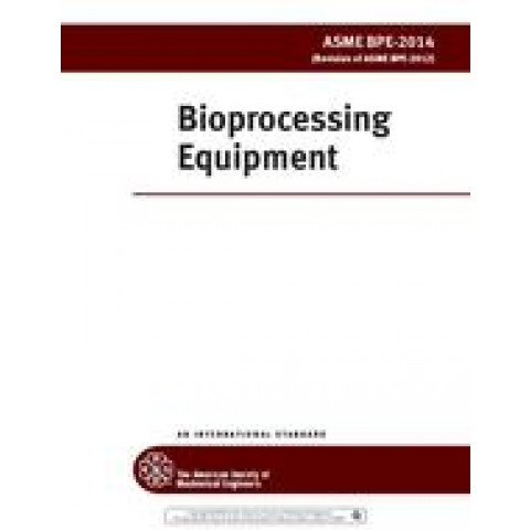 ASME BPE - 2019 Bioprocessing Equipment