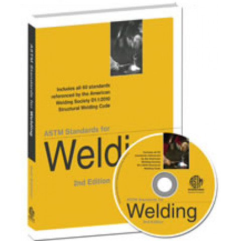 ASTM Standards for Welding, 3rd Edition 2015