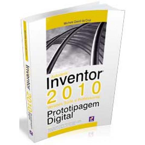 Autodesk Inventor 2010 - Prototipagem Digital - Versões Suite e Professional, Edição 2009