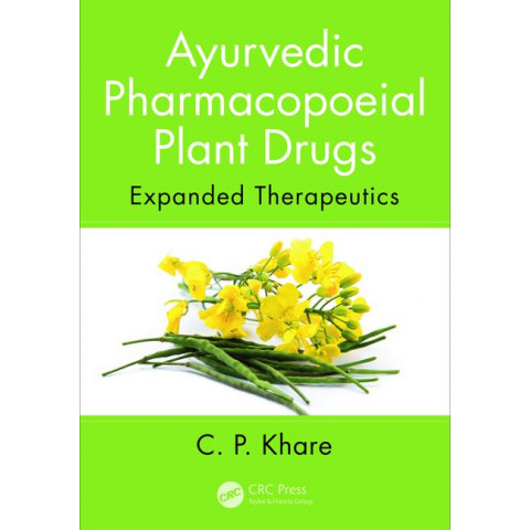 Ayurvedic Pharmacopoeial Plant Drugs: Expanded Therapeutics