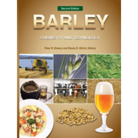 Barley: Chemistry and Technology, 2nd Edition 2014