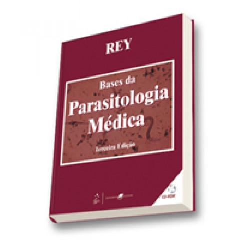 Bases da Parasitologia Médica, 3ª Edição 2009