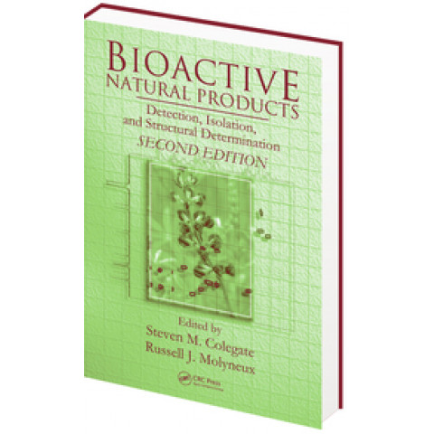 Bioactive Natural Products: Detection, Isolation, and Structural Determination, 2nd Edition