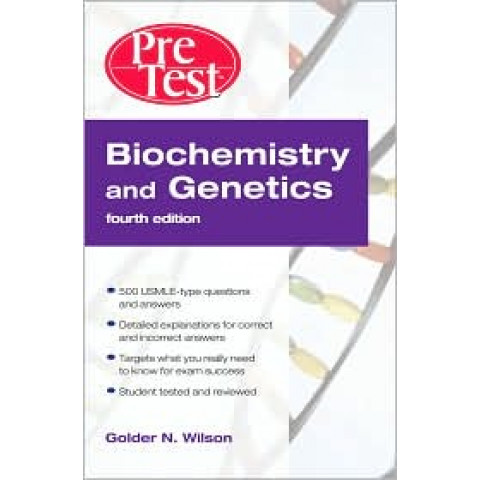 Biochemistry and Genetics: Pretest Self-Assessment and Review, (PreTest Basic Science) 5th Edition 2013
