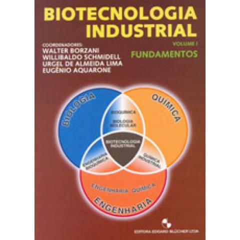 Biotecnologia Industrial - Vol. 1 Fundamentos