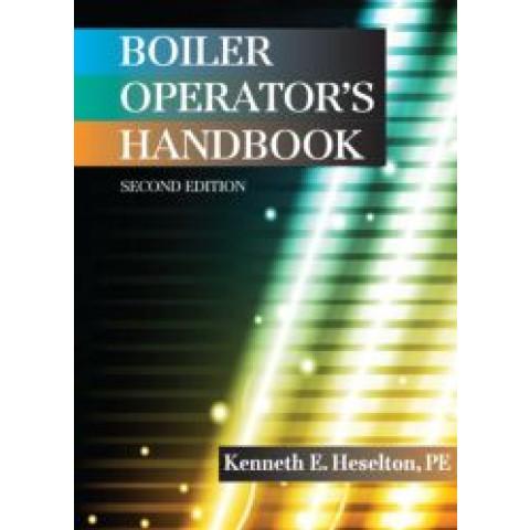 Boiler Operator's Handbook, 2nd Edition 2014