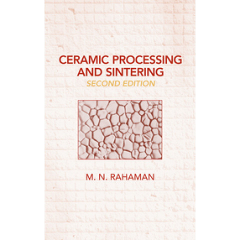 Ceramic Processing and Sintering, 2nd Edition