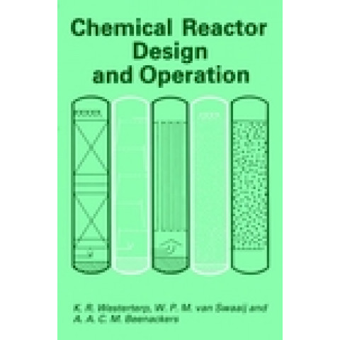 Chemical Reactor Design and Operation, 2nd Edition