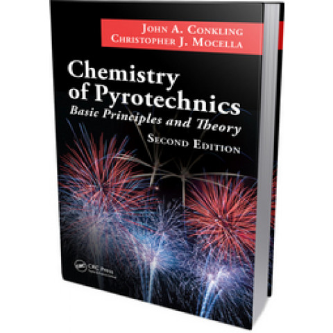 Chemistry of Pyrotechnics: Basic Principles and Theory, 2nd Edition 2010