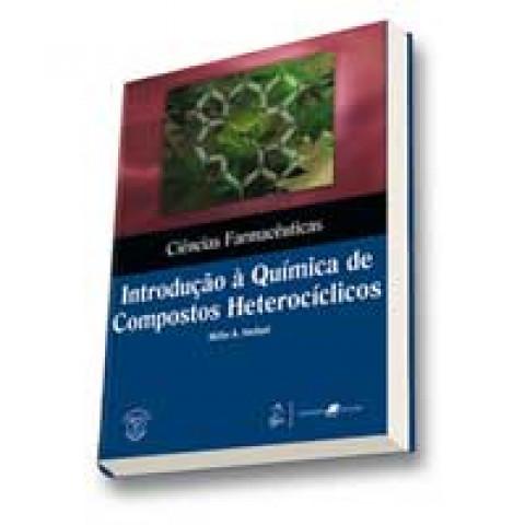 Ciências Farmacêuticas Introdução à Química de Compostos Heterocíclicos