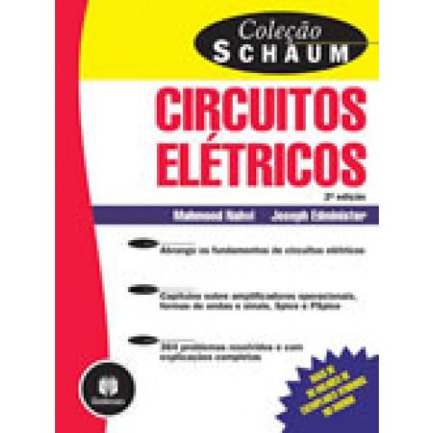 Circuitos Elétricos - 2.ed. - Coleção Schaum