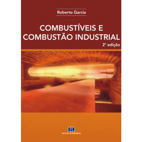 COMBUSTÍVEIS E COMBUSTÃO INDUSTRIAL 2ª Edição 2013