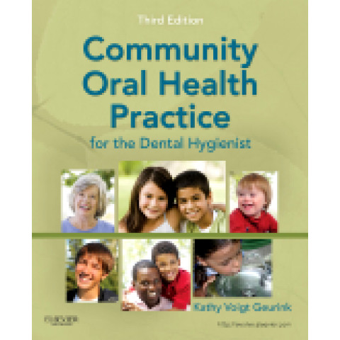 Community Oral Health Practice for the Dental Hygienist, 3rd Edition 2011