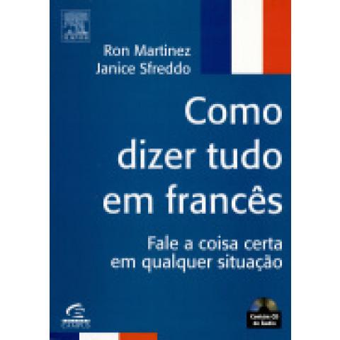 COMO DIZER TUDO EM FRANCES - COM CD