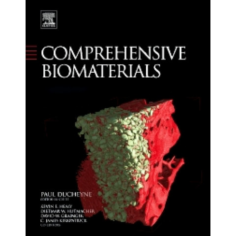 Comprehensive Biomaterials, 6 Volumes Set., 1st Edition
