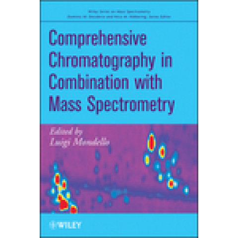 Comprehensive Chromatography in Combination with Mass Spectrometry. Edition 2011