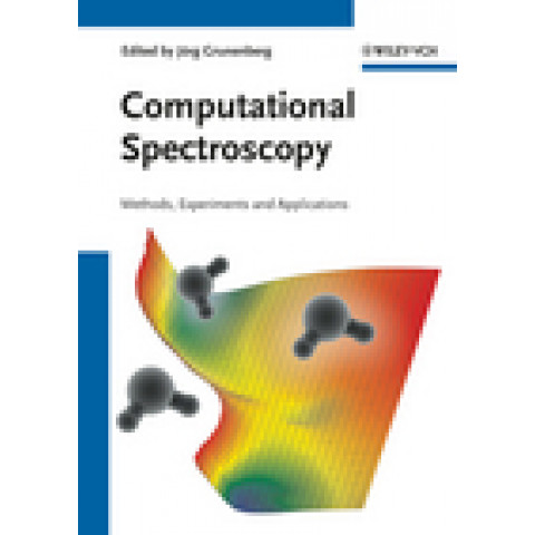 Computational Spectroscopy: Methods, Experiments and Applications, Edition 2010