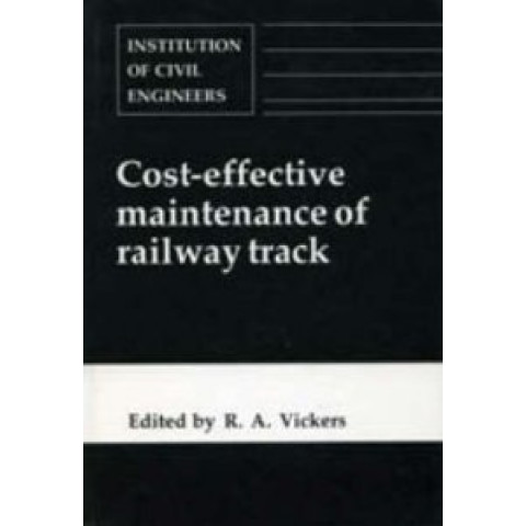 Cost Effective Maintenance of Railway Track