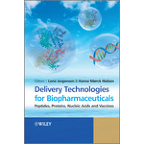 Delivery Technologies for Biopharmaceuticals: Peptides, Proteins, Nucleic Acids and Vaccines