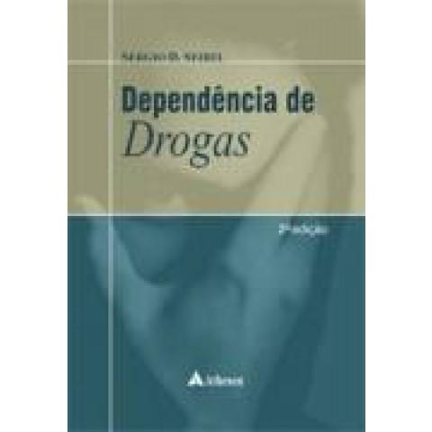Dependencia de Drogas, 2ª Edição 2009
