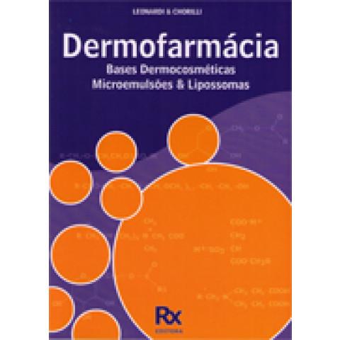 Dermofarmacia: Bases Dermocosmeticas Microemulsoes Lipossomas, Edição 2008