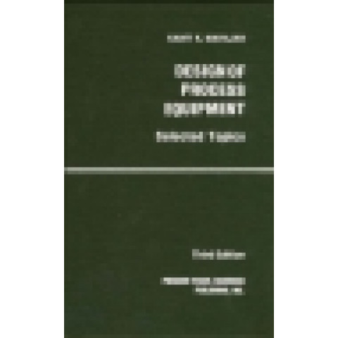 Design of Process Equipment, 3rd Edition