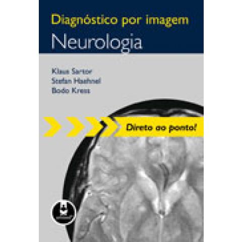 Diagnóstico por Imagem: Neurologia, Edição 2010